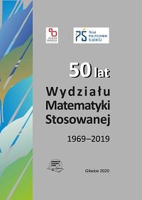 50 lat Wydziału Matematyki Stosowanej 1969 – 2019