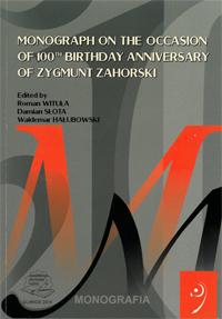 Monograph on the Occasion of 100th Birthday Anniversary of Zygmunt Zahorski